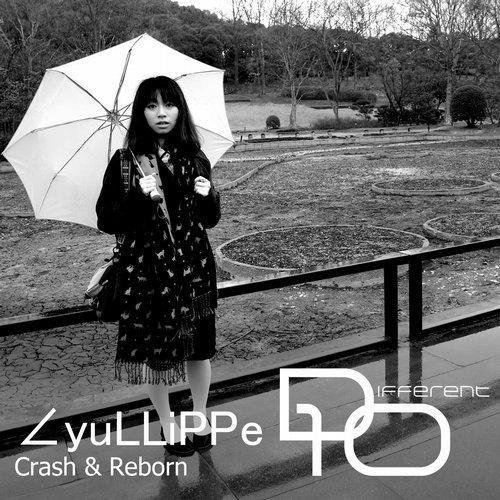 Yullippe/CRASH & REBORN